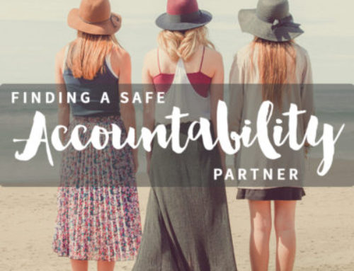 Finding A Safe Accountability Partner
